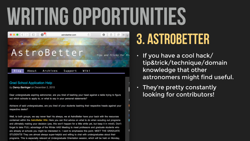 WRITING OPPORTUNITIES 3. ASTROBETTER • If you h...