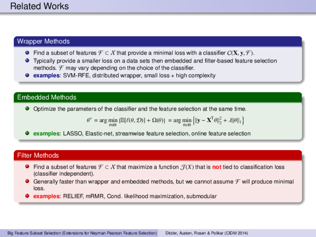 Related Works Wrapper Methods Find a subset of ...