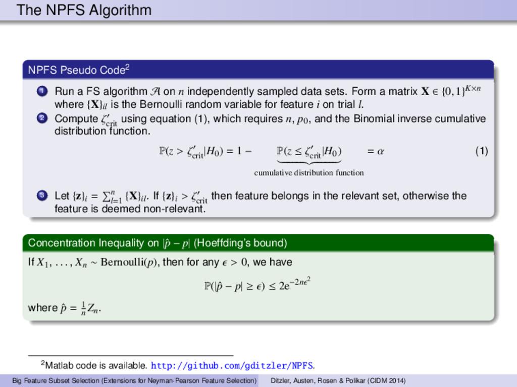 The NPFS Algorithm NPFS Pseudo Code2 1 Run a FS...