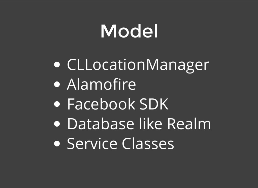 CLLocationManager Alamofire Facebook SDK Databas...