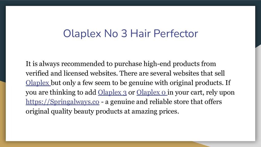 Olaplex No 3 Hair Perfector It is always recomm...