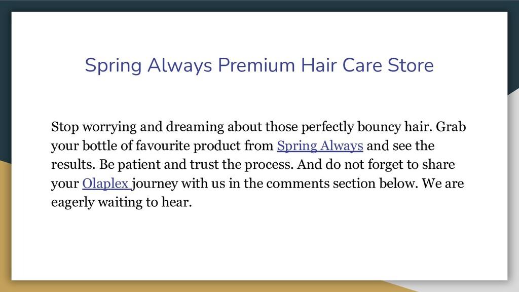 Spring Always Premium Hair Care Store Stop worr...