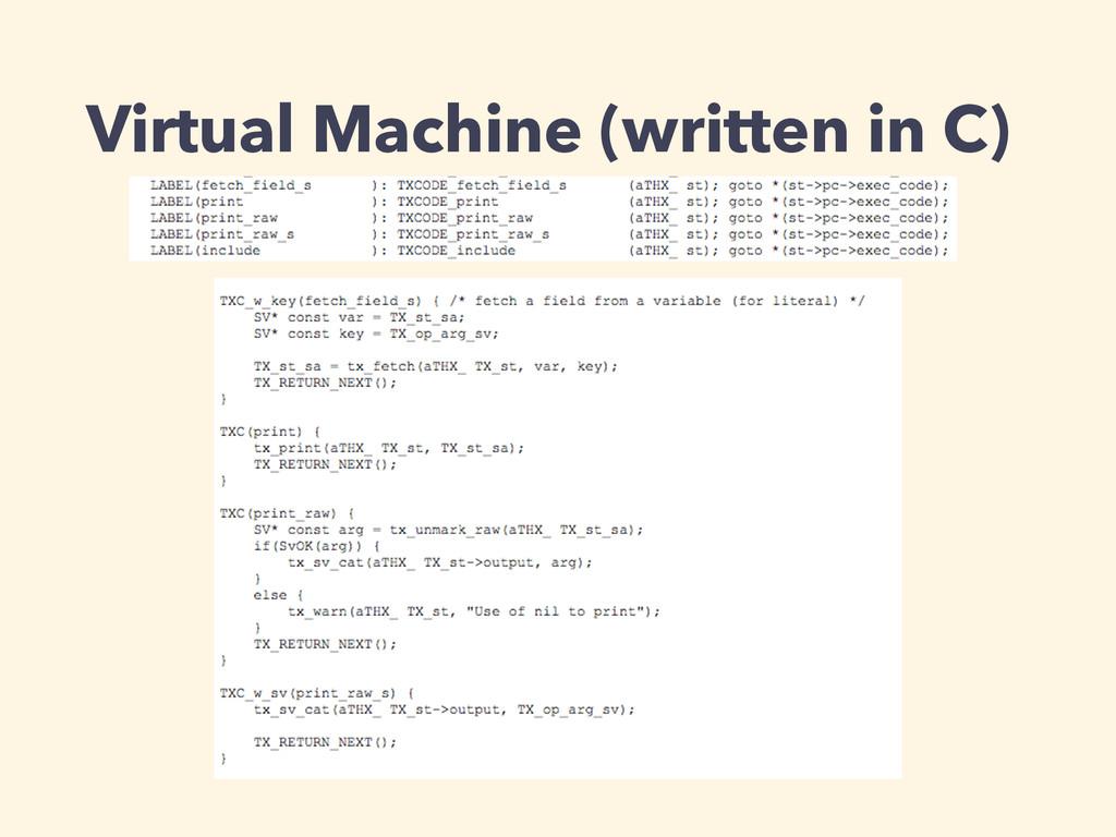Virtual Machine (written in C)