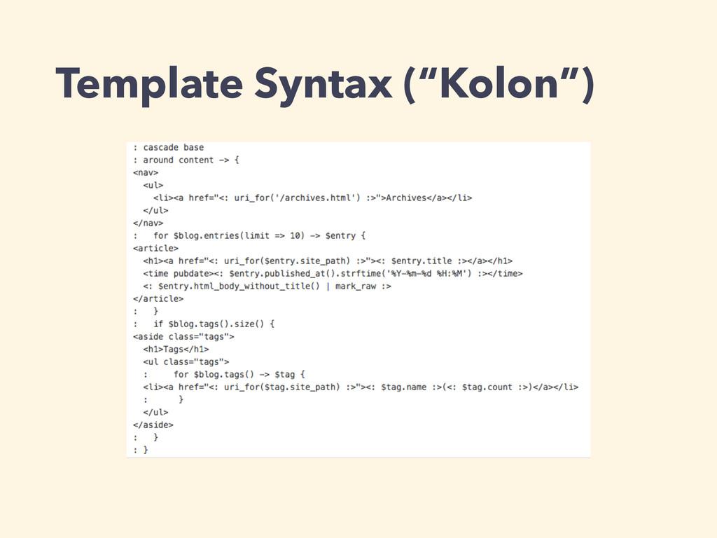 "Template Syntax (""Kolon"")"