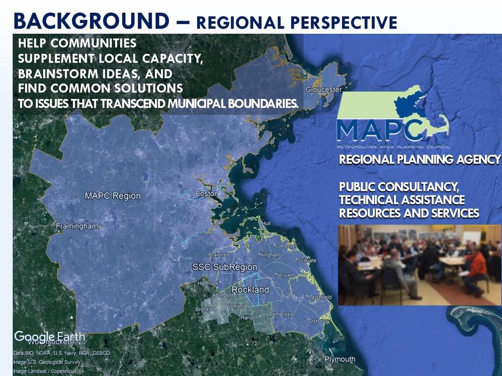 mapc.ma/rmp_3rd 4 BACKGROUND – REGIONAL PERSPEC...