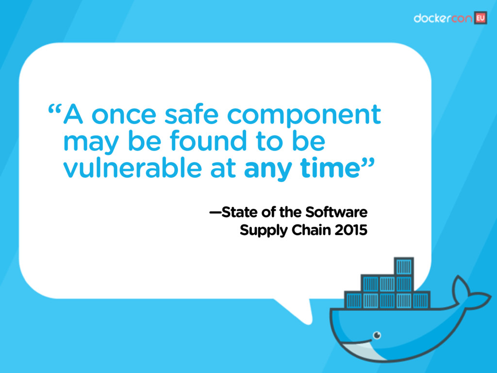 —State of the Software Supply Chain 2015 A once...
