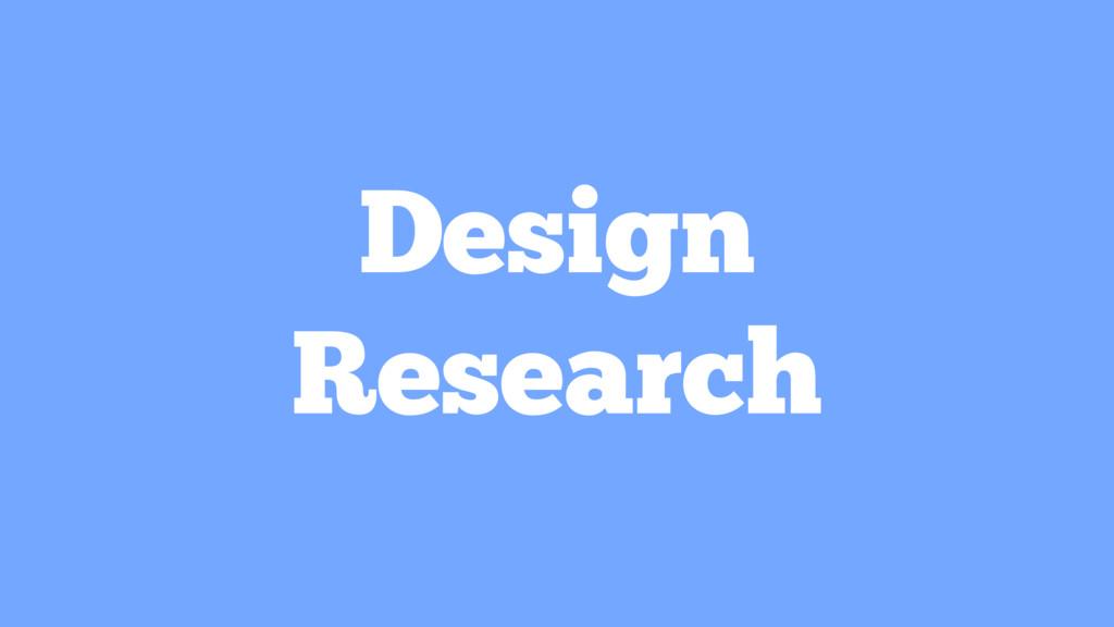 Design Research