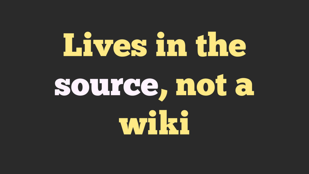 Lives in the source, not a wiki