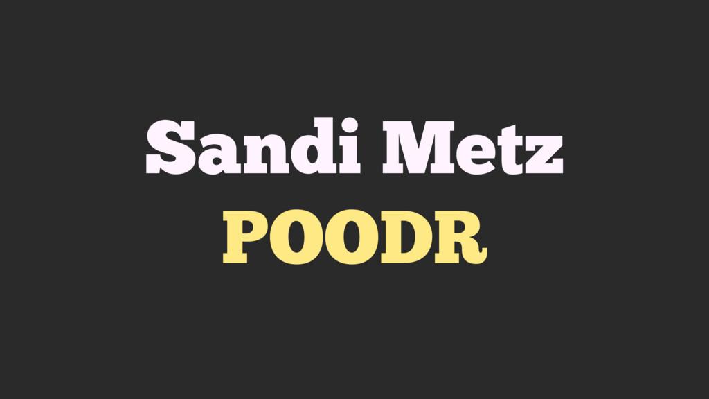 Sandi Metz POODR