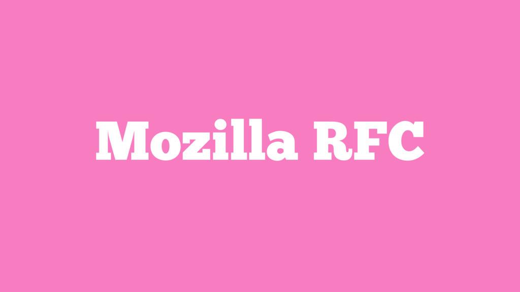 Mozilla RFC