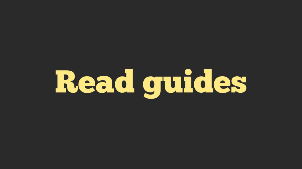 Read guides