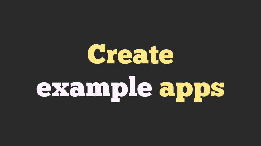 Create example apps