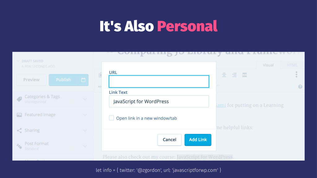 It's Also Personal let info = { twitter: '@zgor...