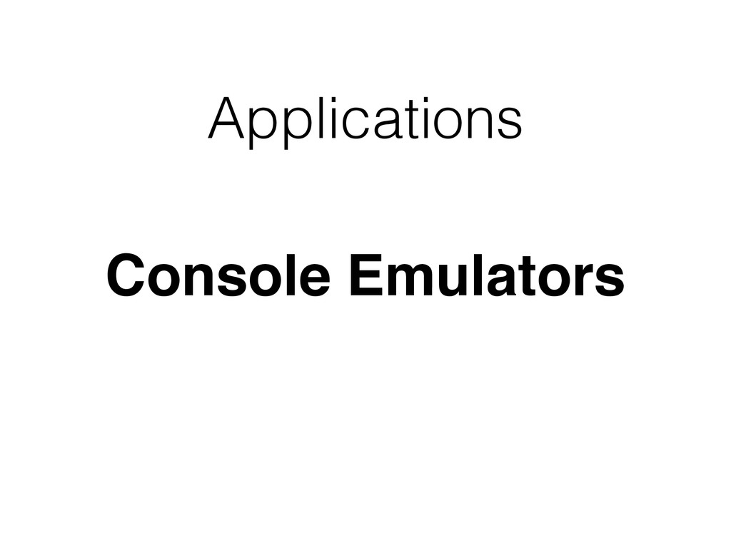 Applications Console Emulators