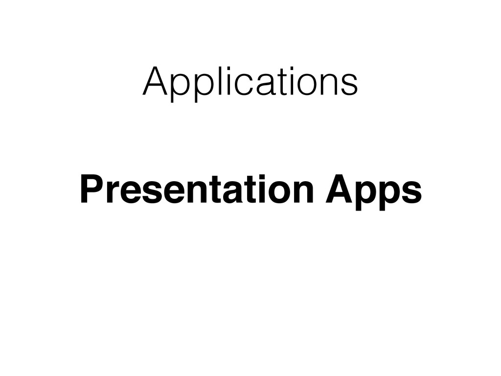 Applications Presentation Apps