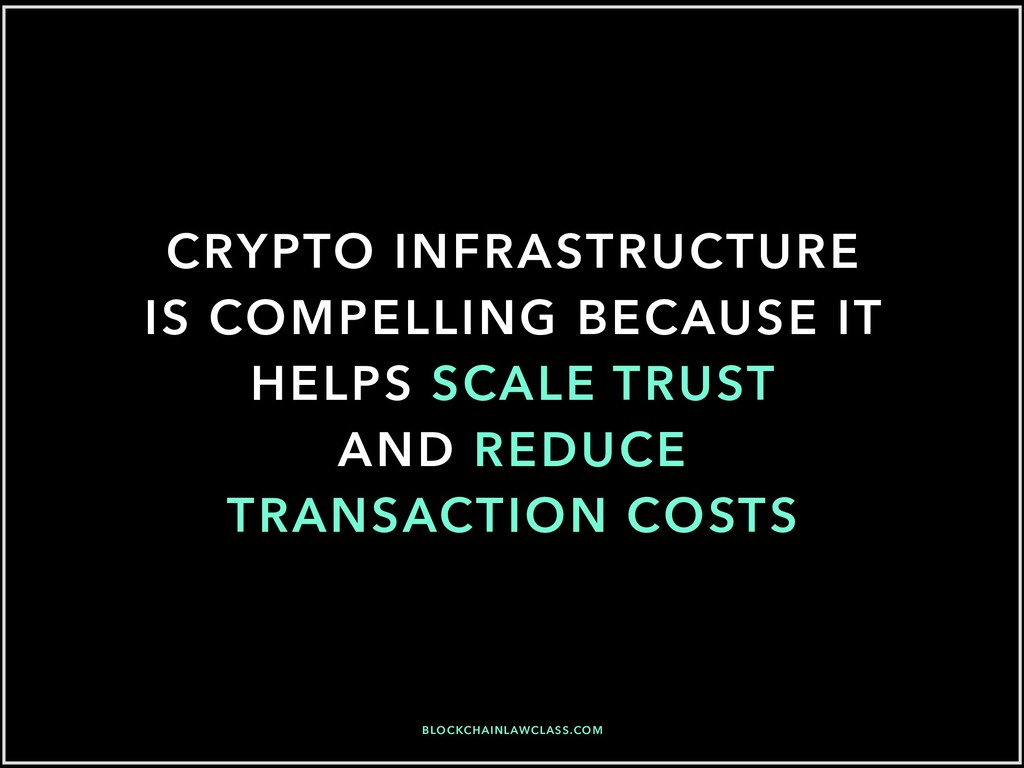 CRYPTO INFRASTRUCTURE IS COMPELLING BECAUSE IT ...