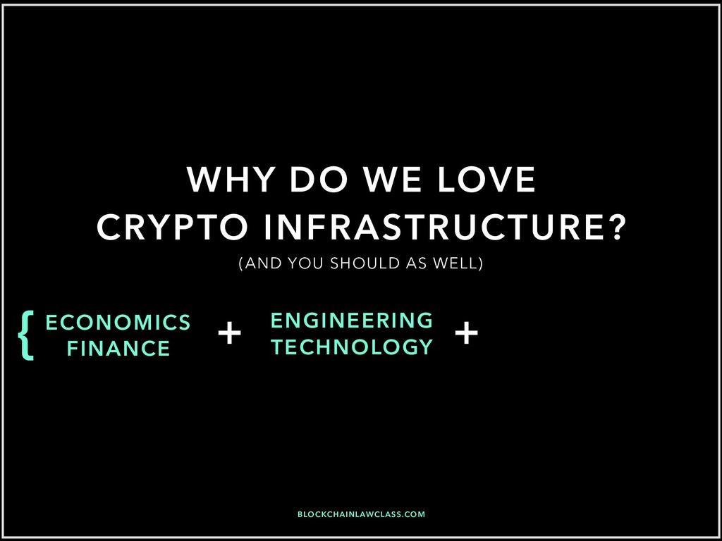 WHY DO WE LOVE CRYPTO INFRASTRUCTURE? ECONOMICS...