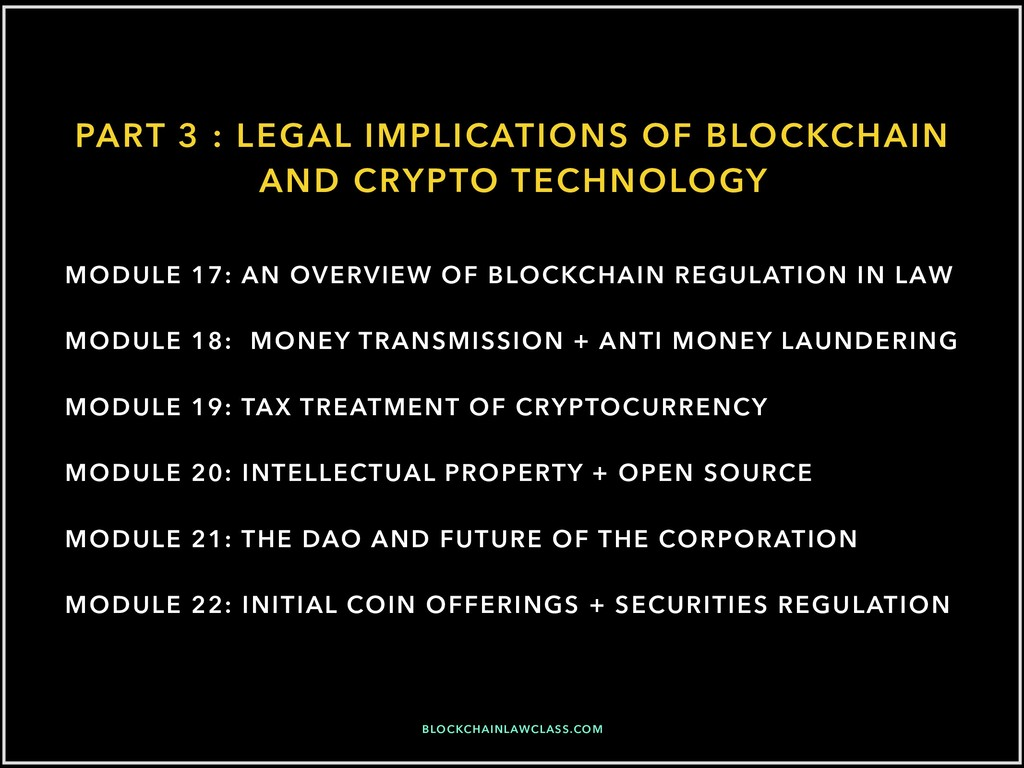 PART 3 : LEGAL IMPLICATIONS OF BLOCKCHAIN AND C...