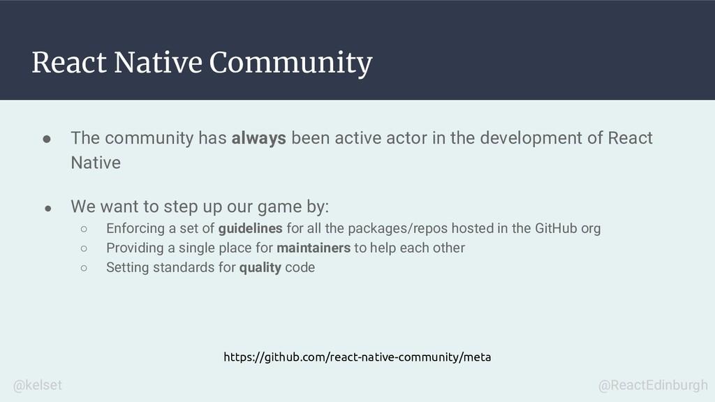 React Native Community ● The community has alwa...