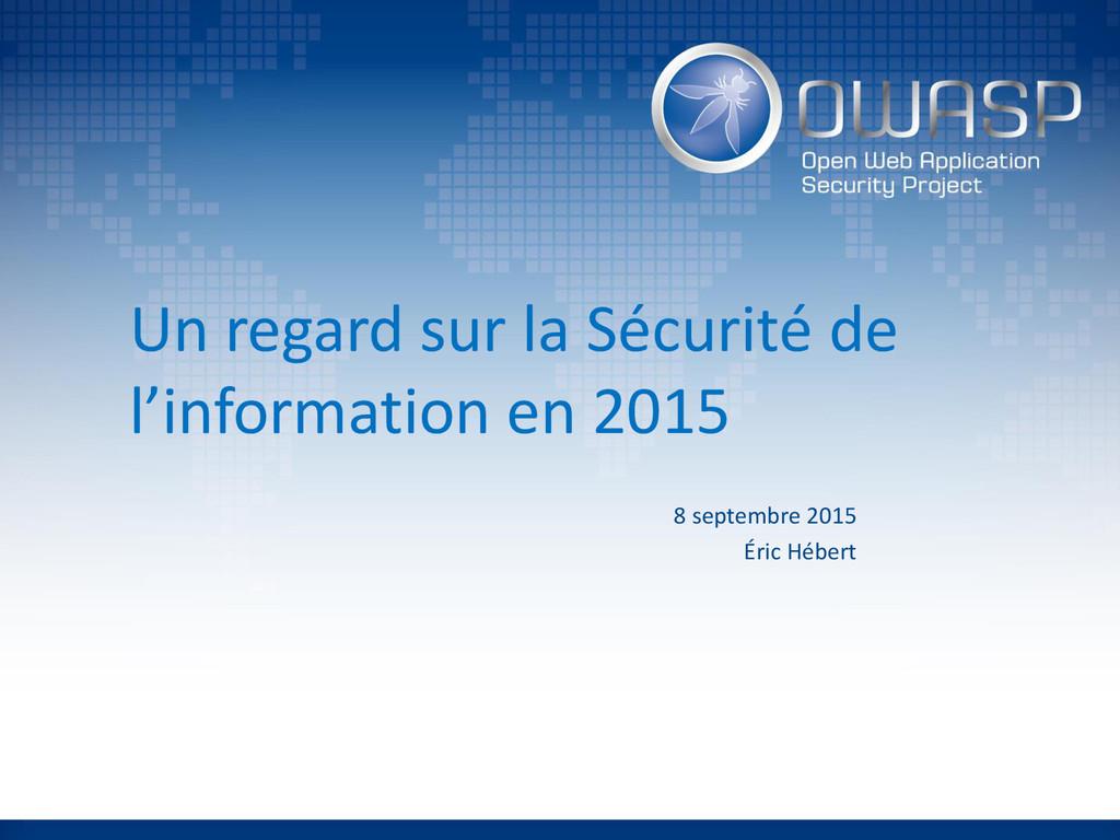 Un regard sur la Sécurité de l'information en 2...