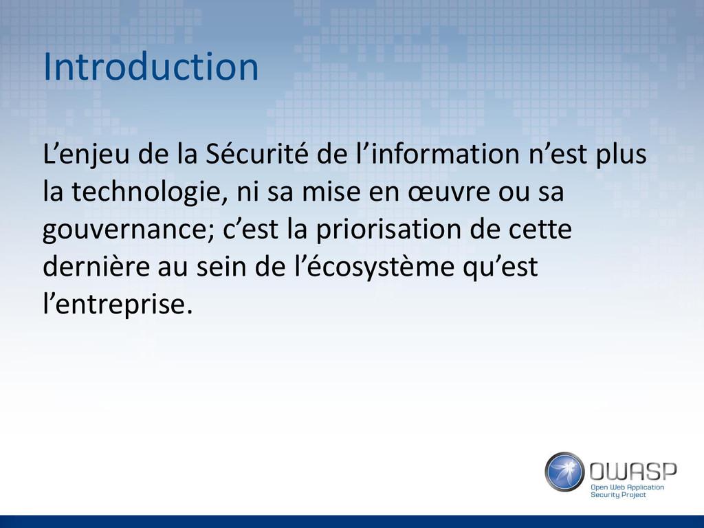 Introduction L'enjeu de la Sécurité de l'inform...