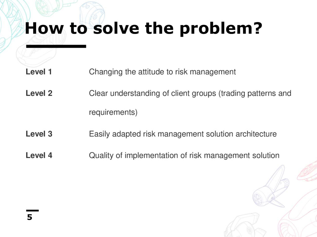 How to solve the problem? 5 Level 1 Changing th...