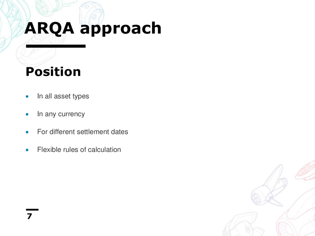 ARQA approach 7  In all asset types  In any c...