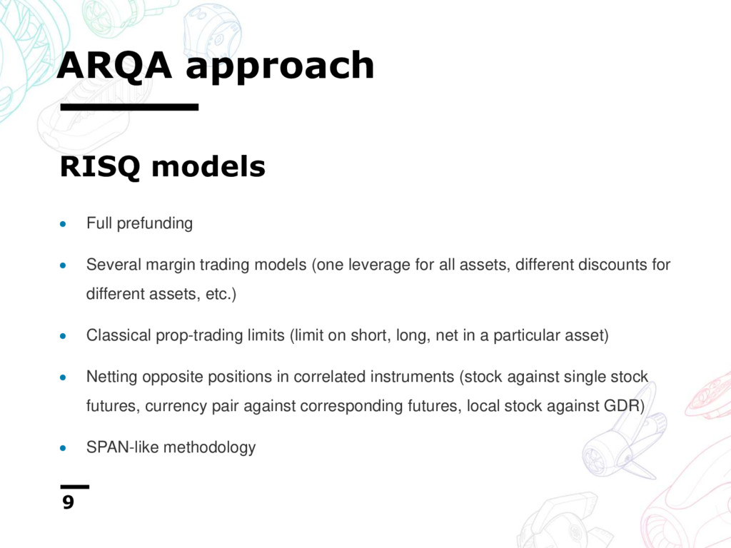 ARQA approach 9  Full prefunding  Several mar...