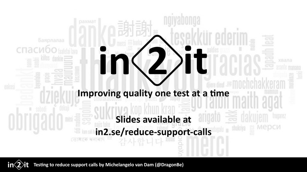 Improving quality one test at a $me Slides avai...