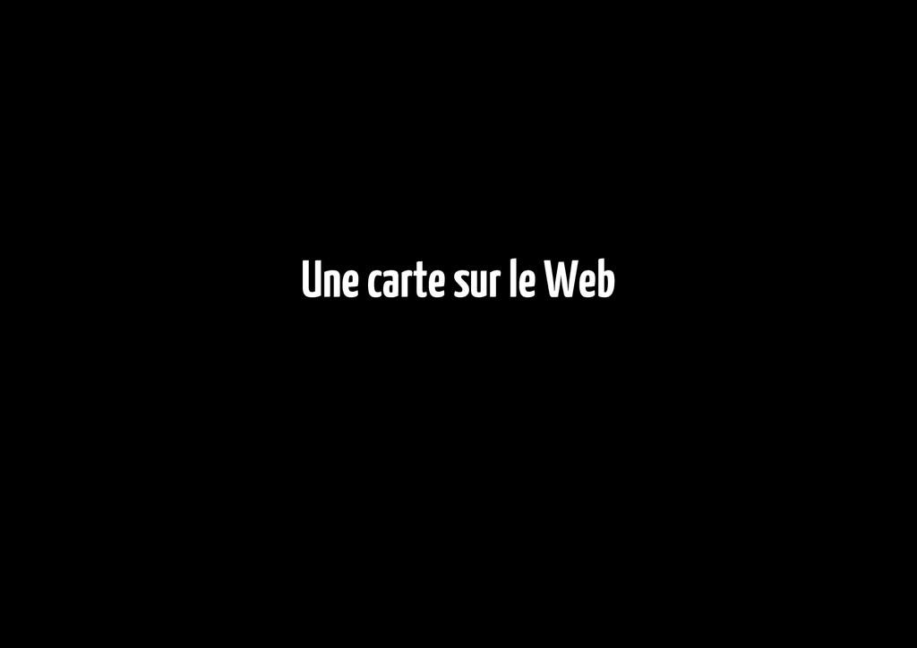 Une carte sur le Web