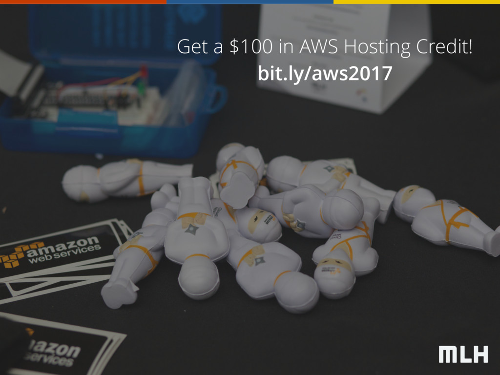 Get a $100 in AWS Hosting Credit! bit.ly/aws2017