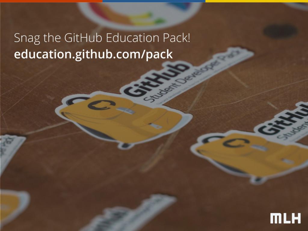 Snag the GitHub Education Pack! education.githu...
