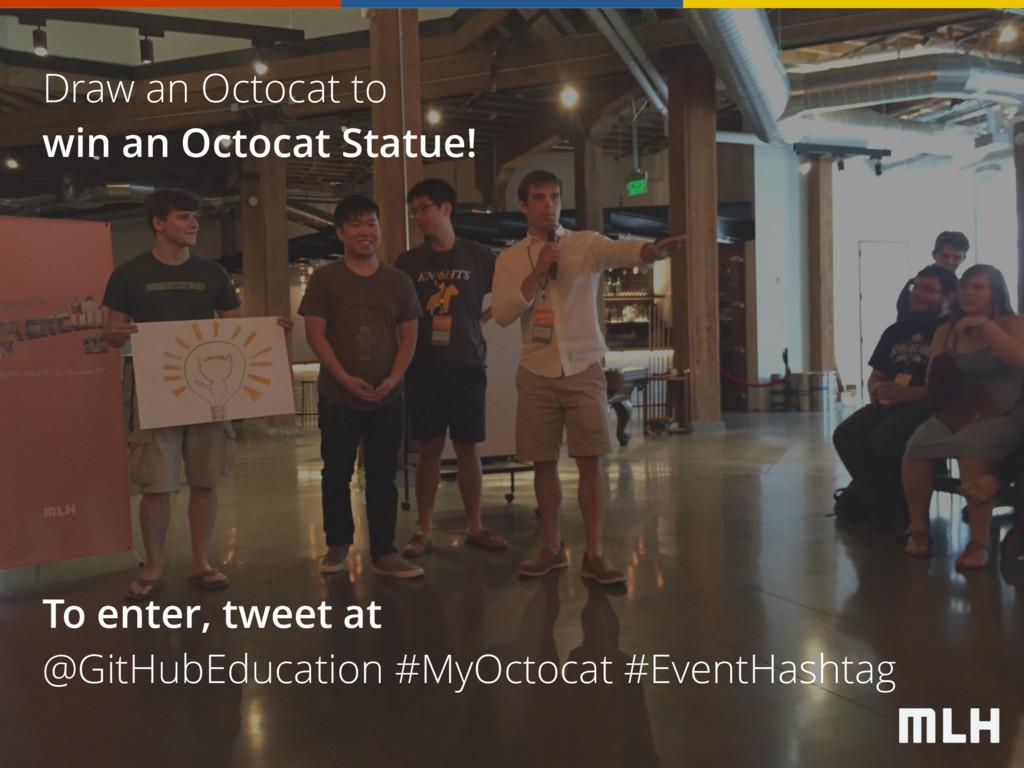 Draw an Octocat to win an Octocat Statue! To en...