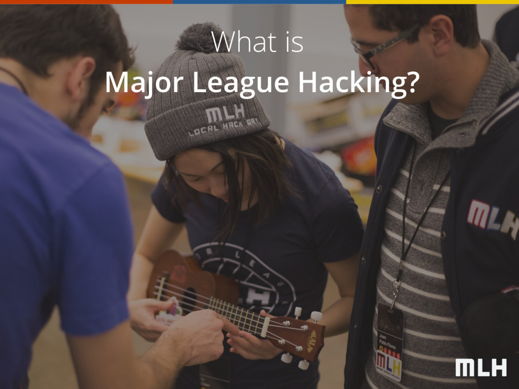 What is Major League Hacking?