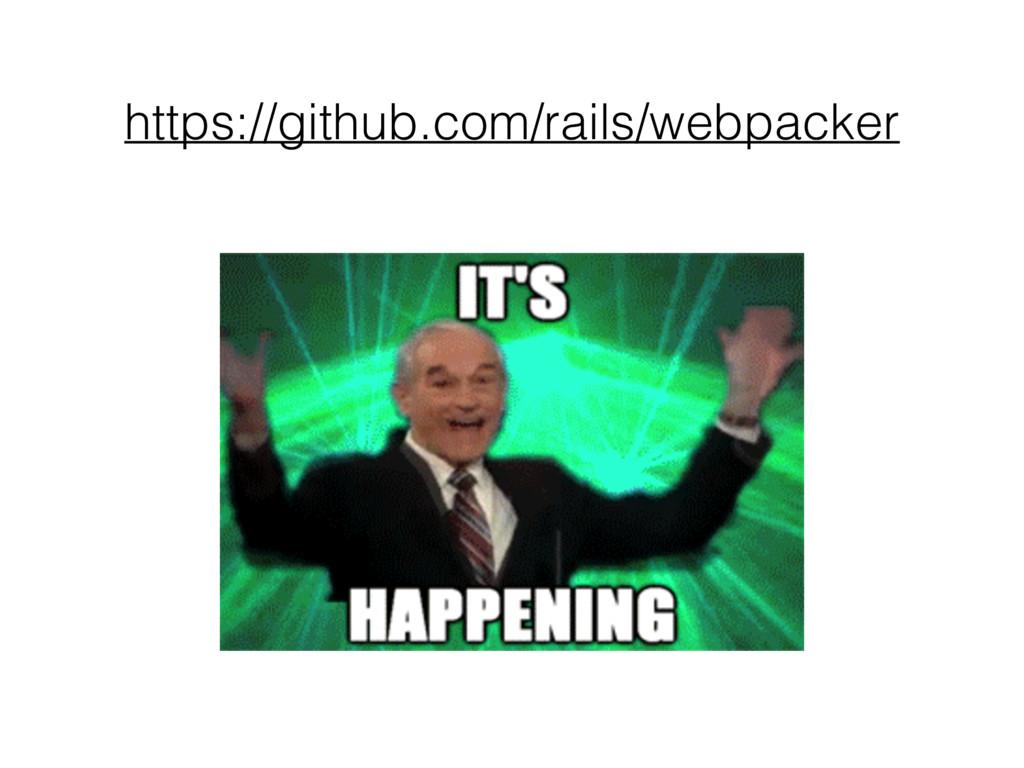 https://github.com/rails/webpacker