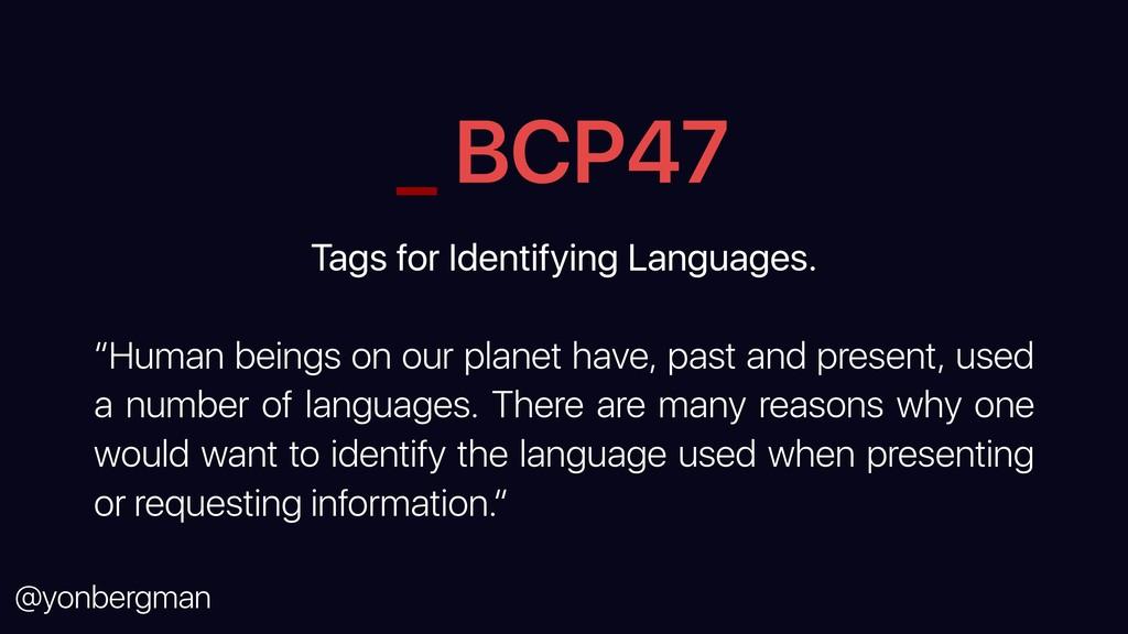 @yonbergman _ BCP47 Tags for Identifying Langua...