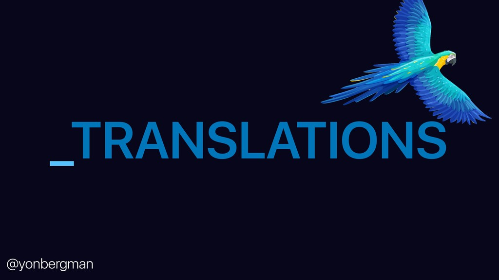 @yonbergman _TRANSLATIONS