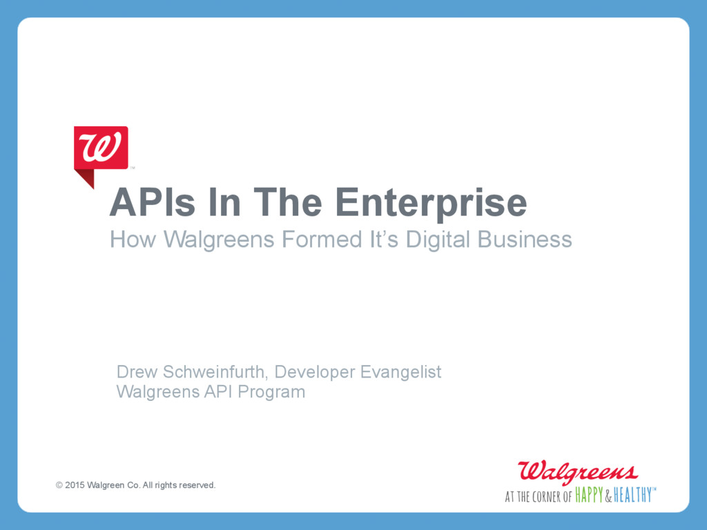 APIs In The Enterprise How Walgreens Formed It'...