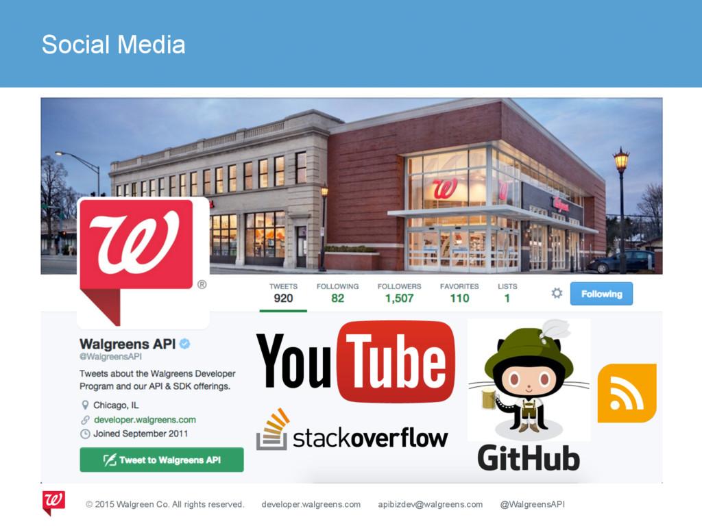 Social Media © 2015 Walgreen Co. All rights res...