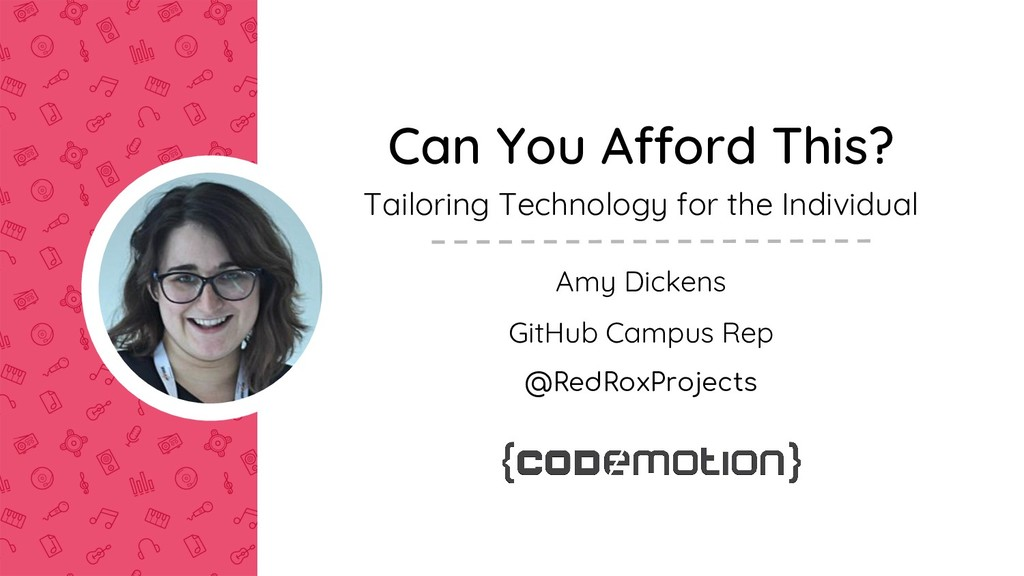 Can You Afford This? Tailoring Technology for t...