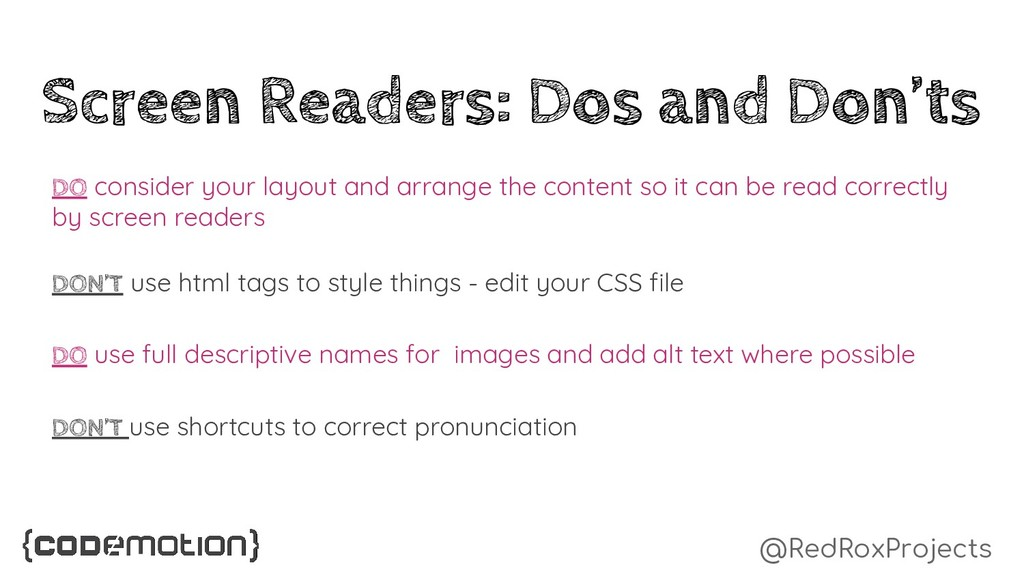 @RedRoxProjects Screen Readers: Dos and Don'ts ...