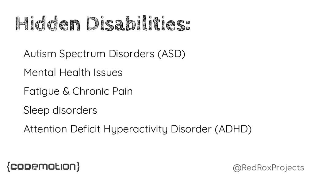 @RedRoxProjects Hidden Disabilities: Autism Spe...