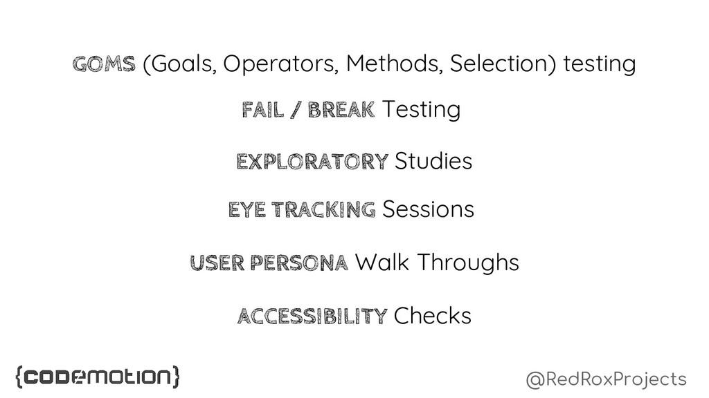 @RedRoxProjects GOMS (Goals, Operators, Methods...
