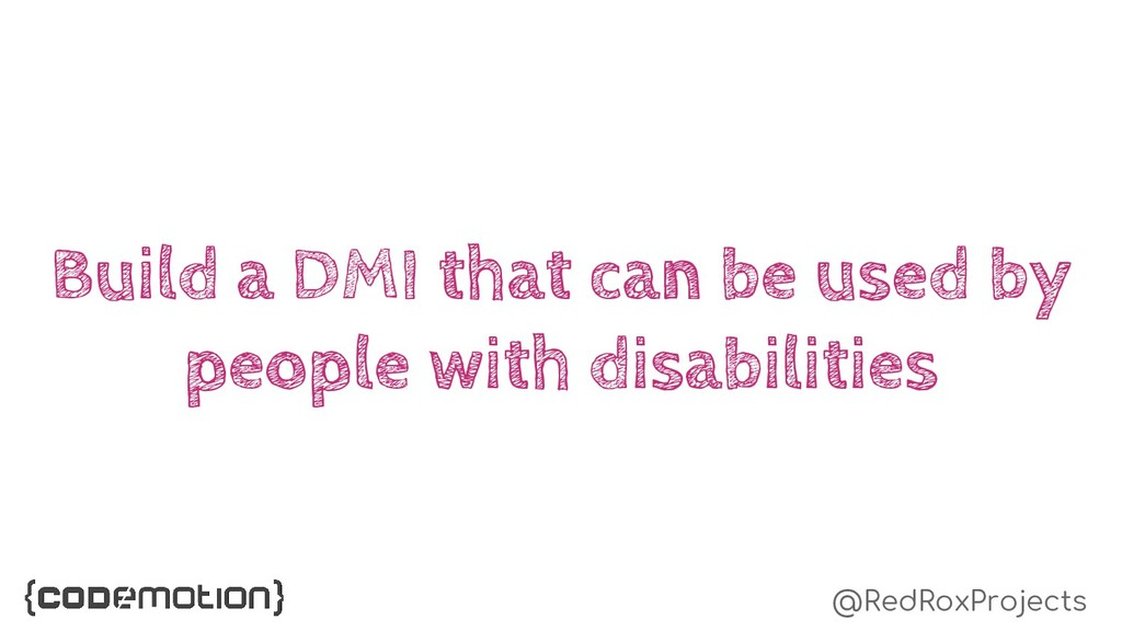 @RedRoxProjects Build a DMI that can be used by...