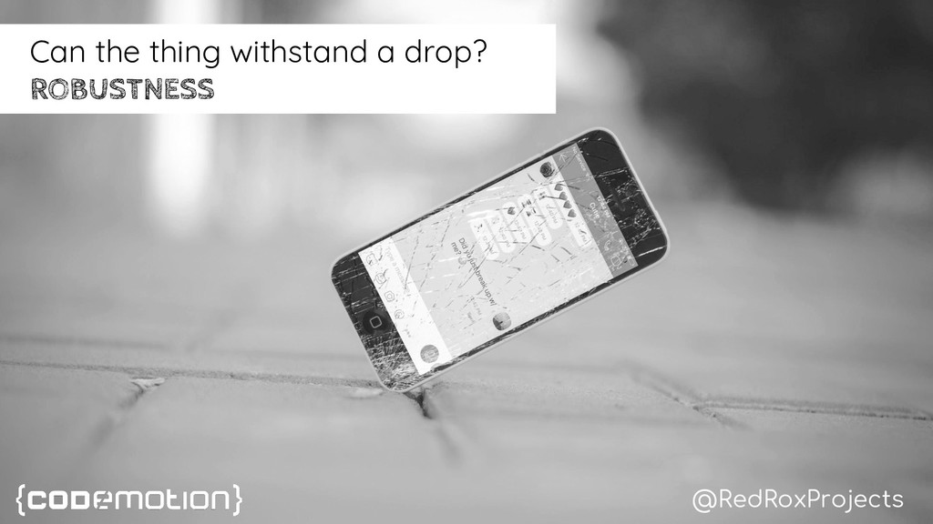 Can the thing withstand a drop? ROBUSTNESS @Red...