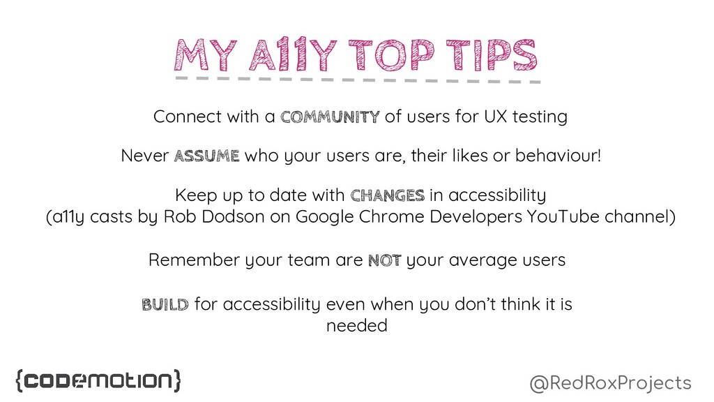 @RedRoxProjects MY A11Y TOP TIPS Connect with a...