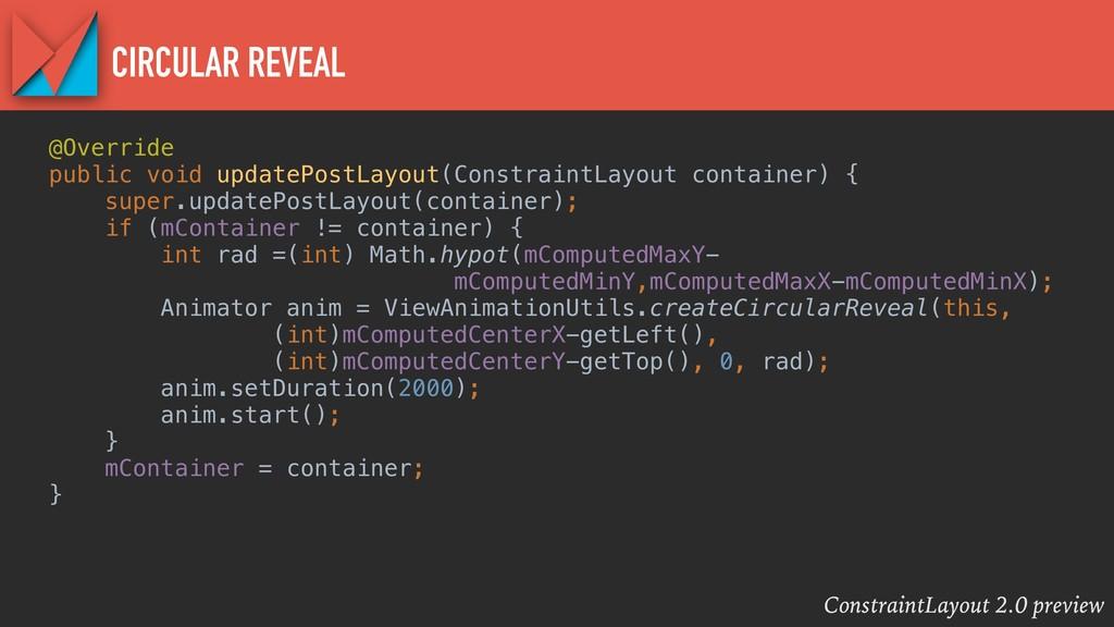 ConstraintLayout 2.0 preview CIRCULAR REVEAL @O...