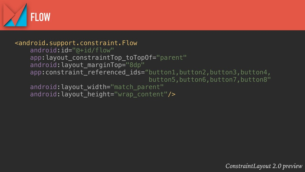 ConstraintLayout 2.0 preview FLOW <android.supp...