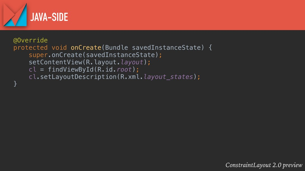 ConstraintLayout 2.0 preview JAVA-SIDE @Overrid...