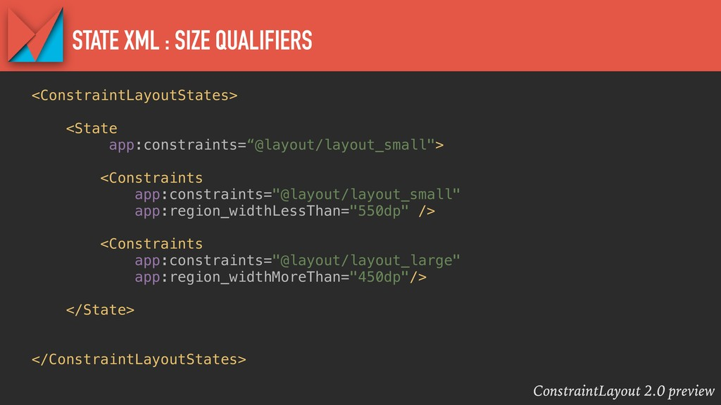 ConstraintLayout 2.0 preview STATE XML : SIZE Q...